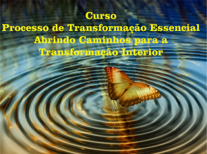 Processo de Transformação Essencial
