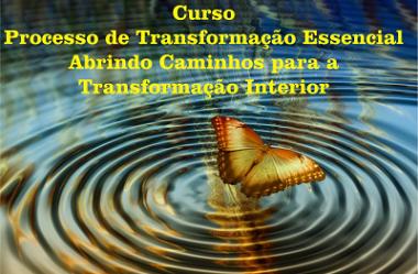 Curso Processo De Transformação Essencial